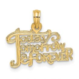 14K Yellow Gold Today, Tomorrow and Forever Charm Pendant